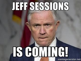 jeff-sessions-is-coming